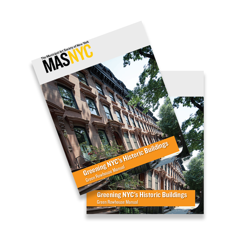cover of the Municipal Art Society of New York's Greening NYC's Historic Buildings, Green Rowhouse Manual