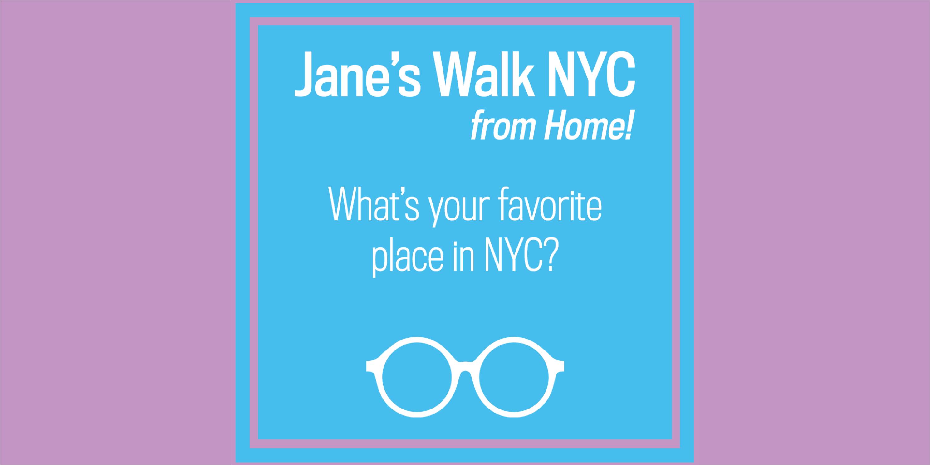 Advertisement for Jane's Walk 2020, Day 1 activities