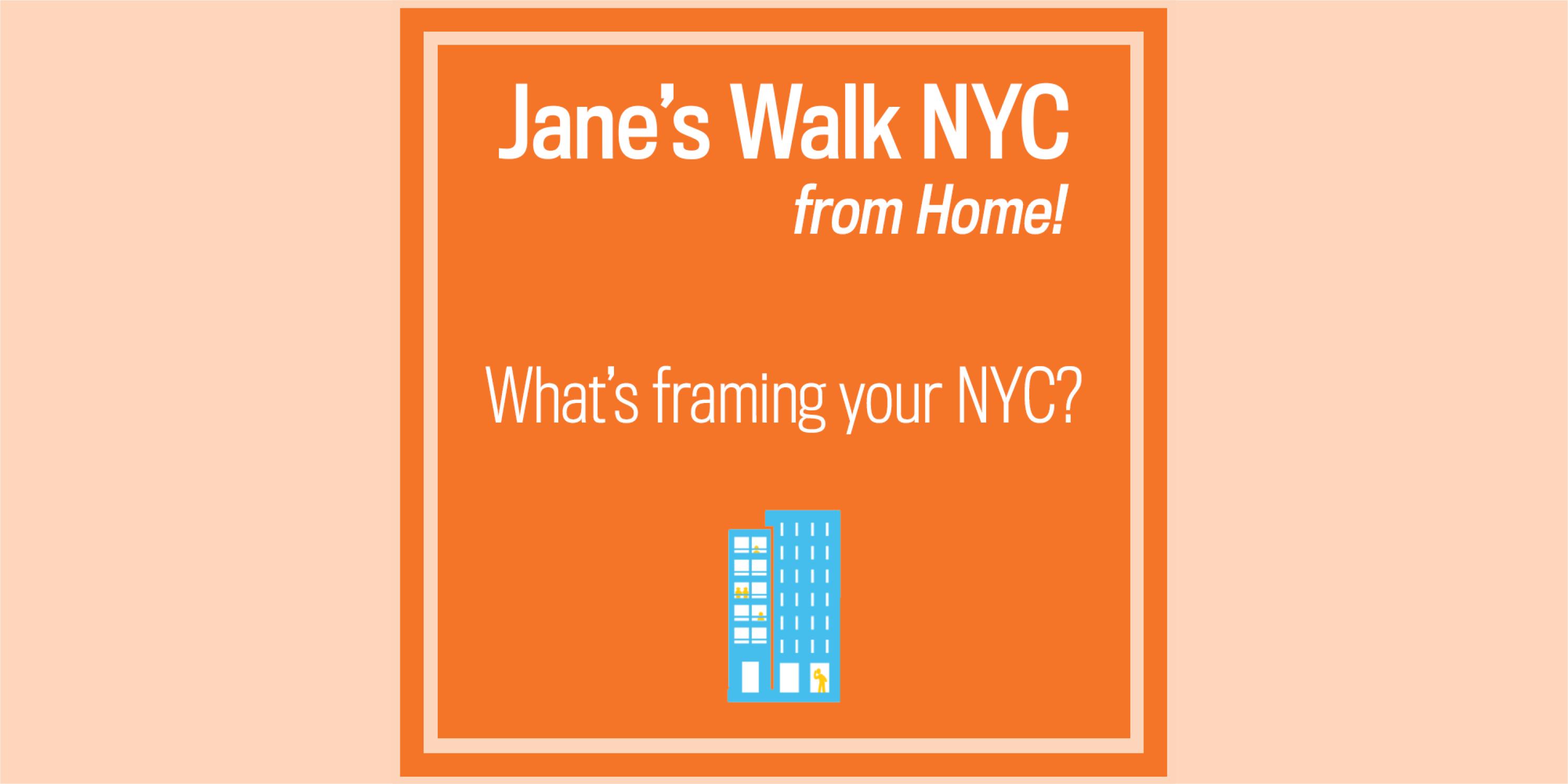Advertisement for Jane's Walk 2020, Day 3 activities