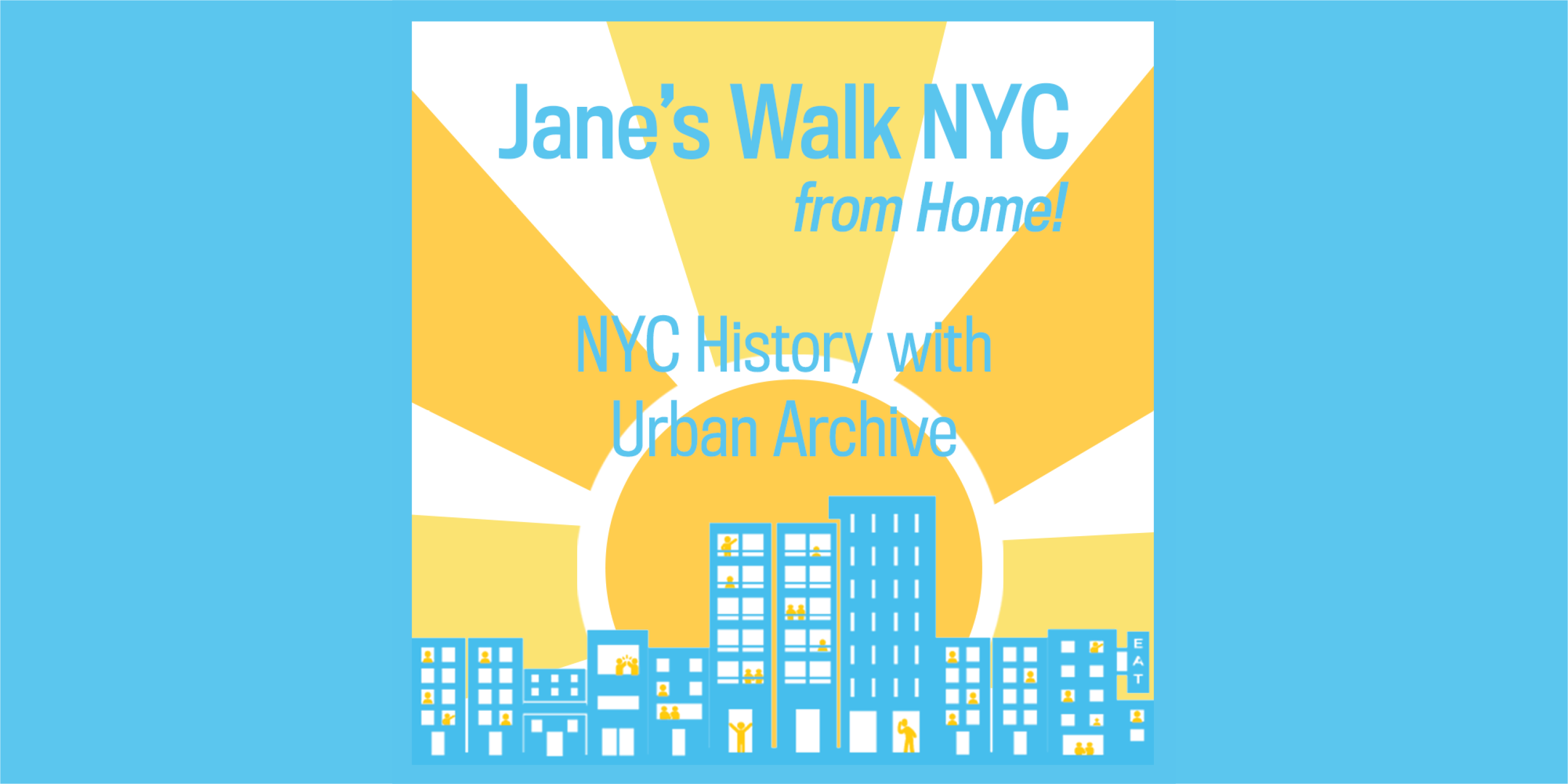 Advertisement for Jane's Walk 2020, Day 7 activities