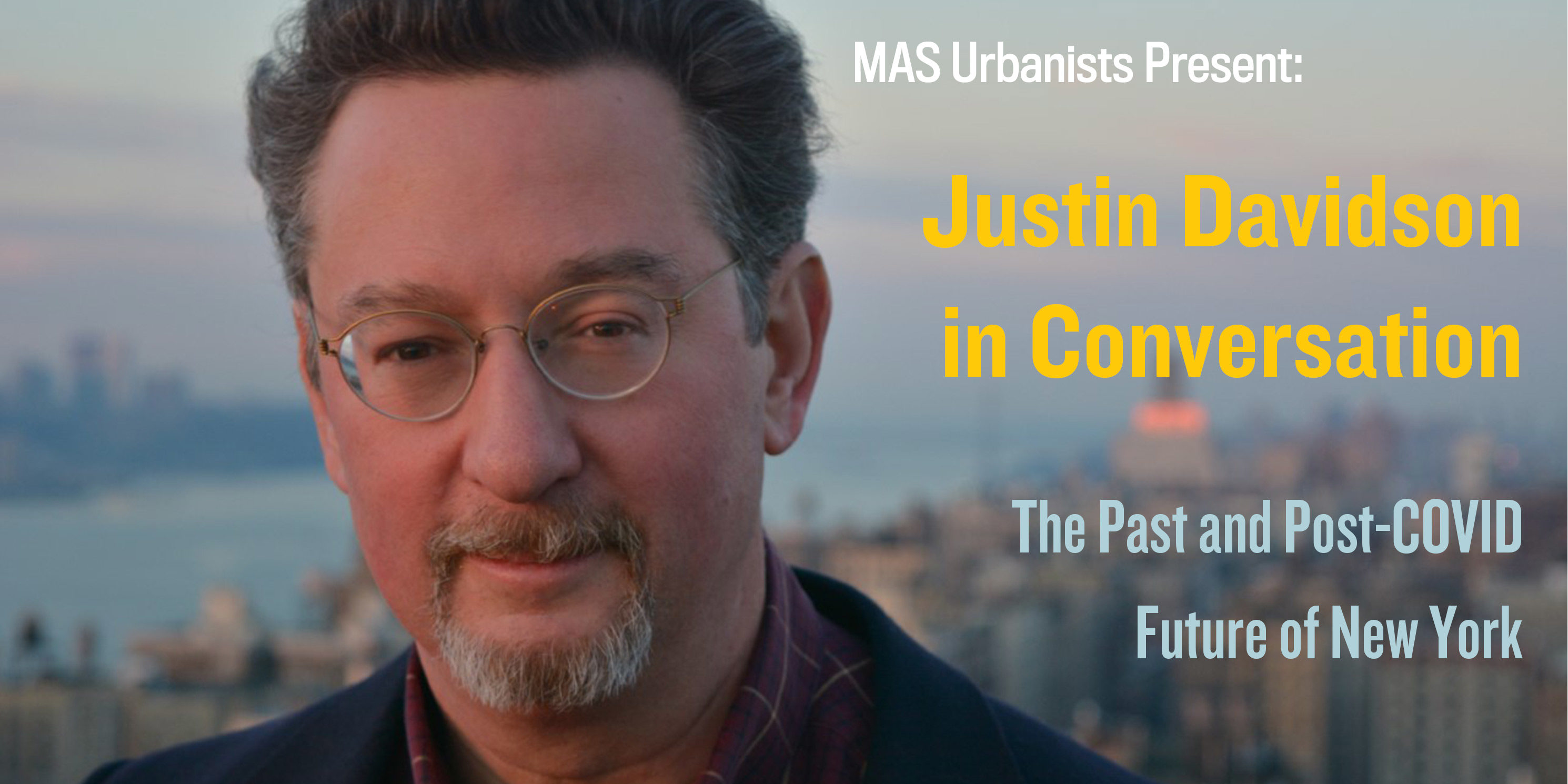 advertisement for the event Justin Davidson in Conversation