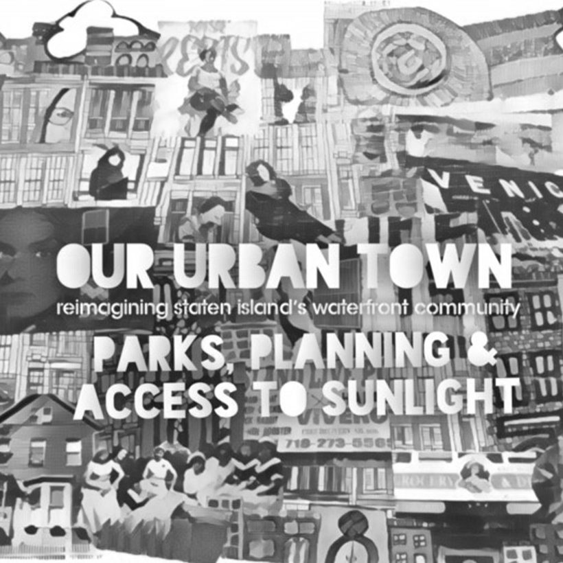 advertisement for the Livable Neighborhoods Program Our Urban Town event with the Staten Island Urban Center